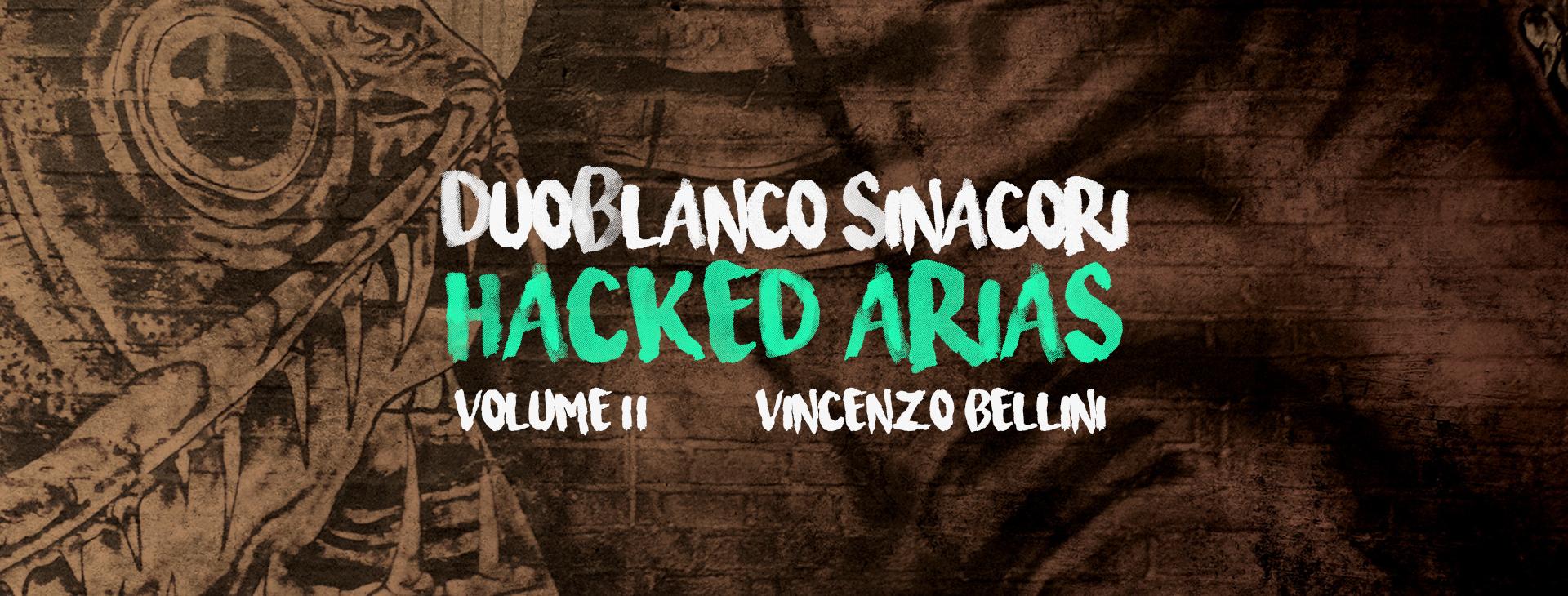 Hacked arias II